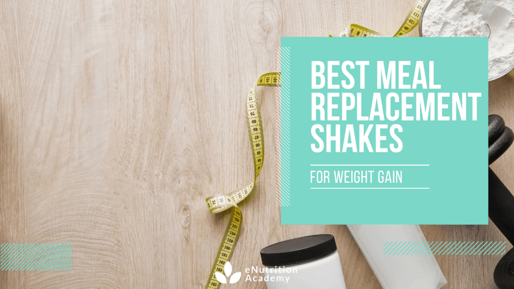 best meal replacement shakes for weight gain