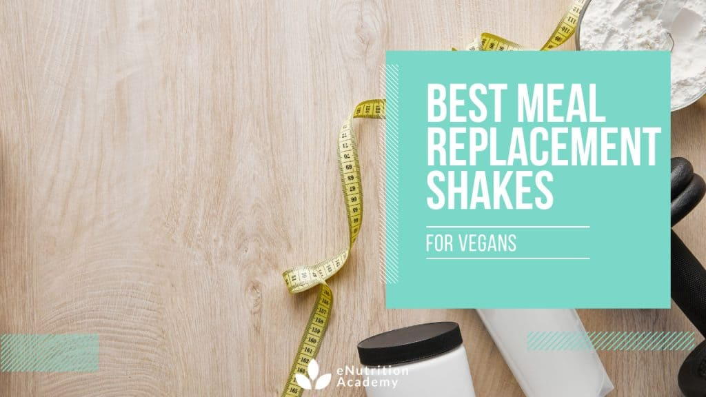 meal replacement shakes for vegans top picks